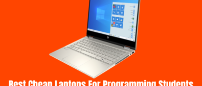 Best Cheap Laptops For Programming Students